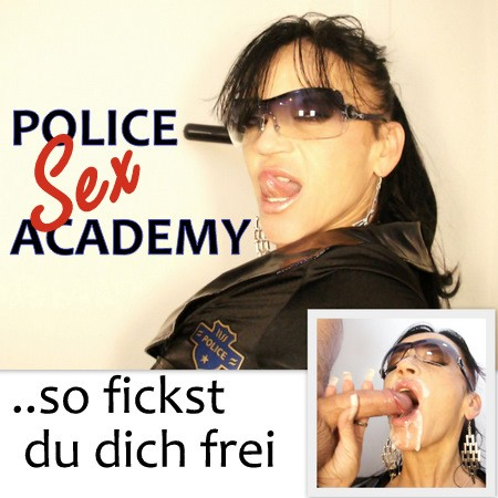 RS: POLICE SexACADEMY ..so fickst du dich frei