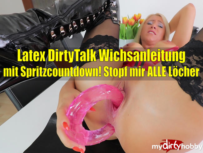 Latex Dirtytalk Wichsanleitung mit Spritzcountdown!
